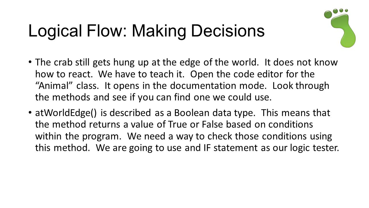Logical Flow: Making Decisions