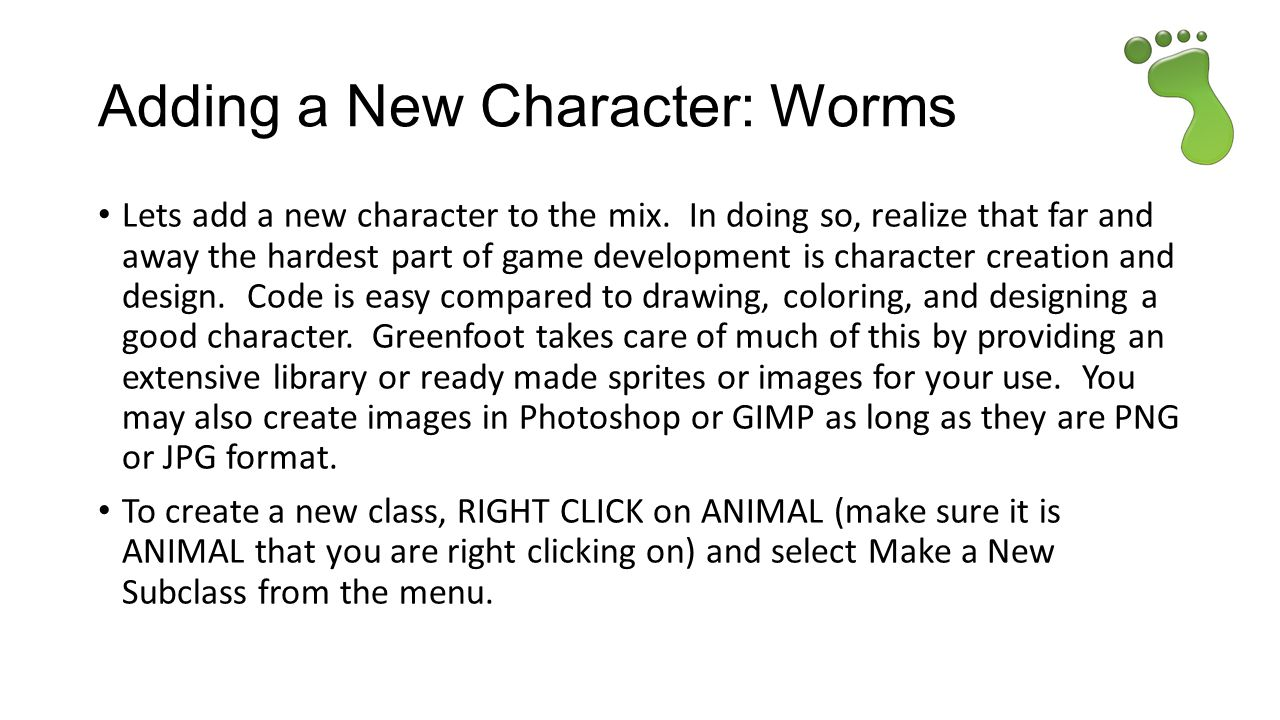 Adding a New Character: Worms