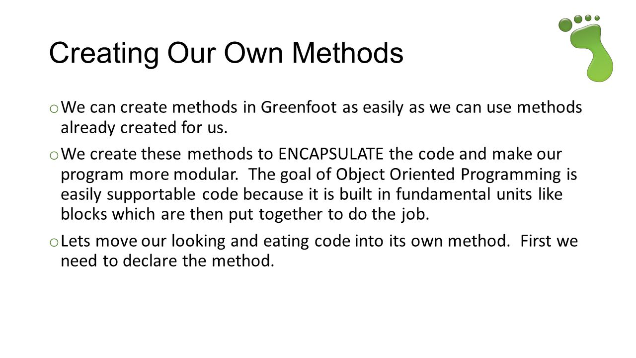 Creating Our Own Methods