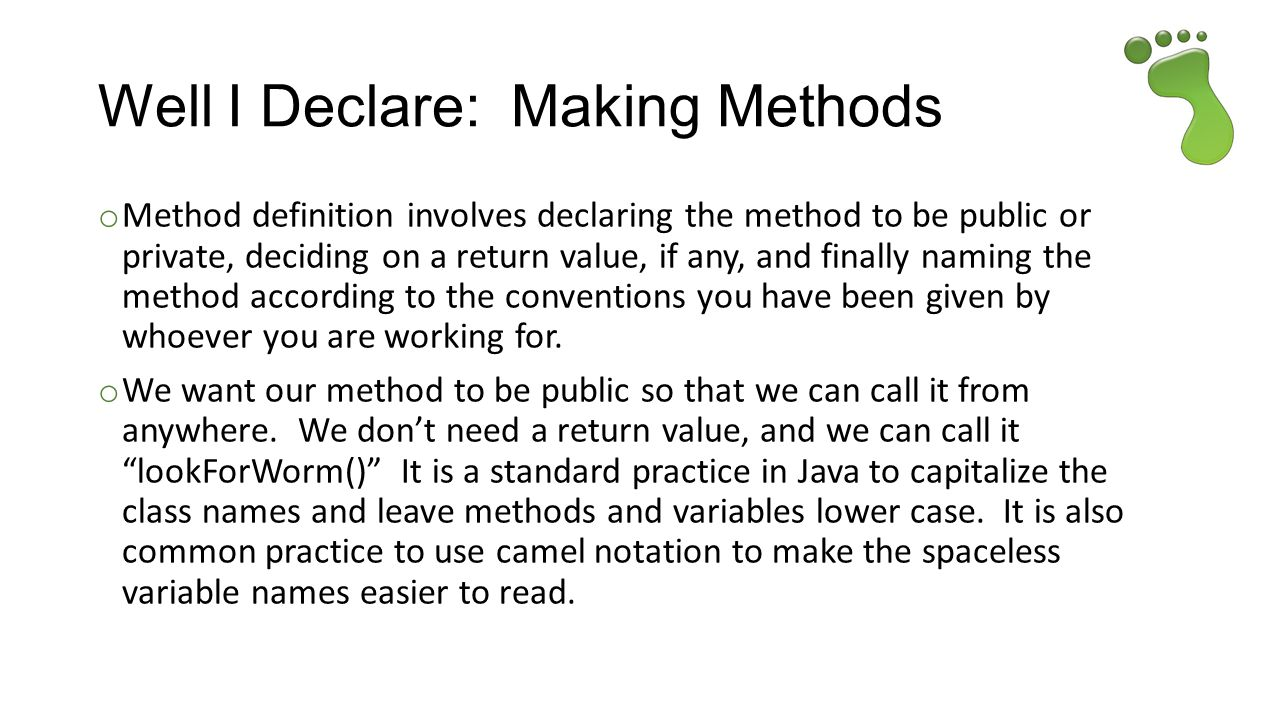 Well I Declare: Making Methods