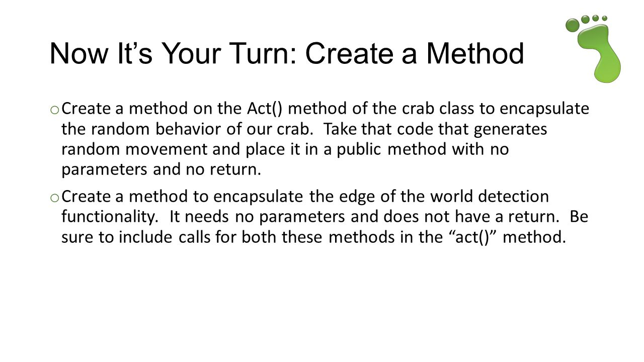 Now It's Your Turn: Create a Method
