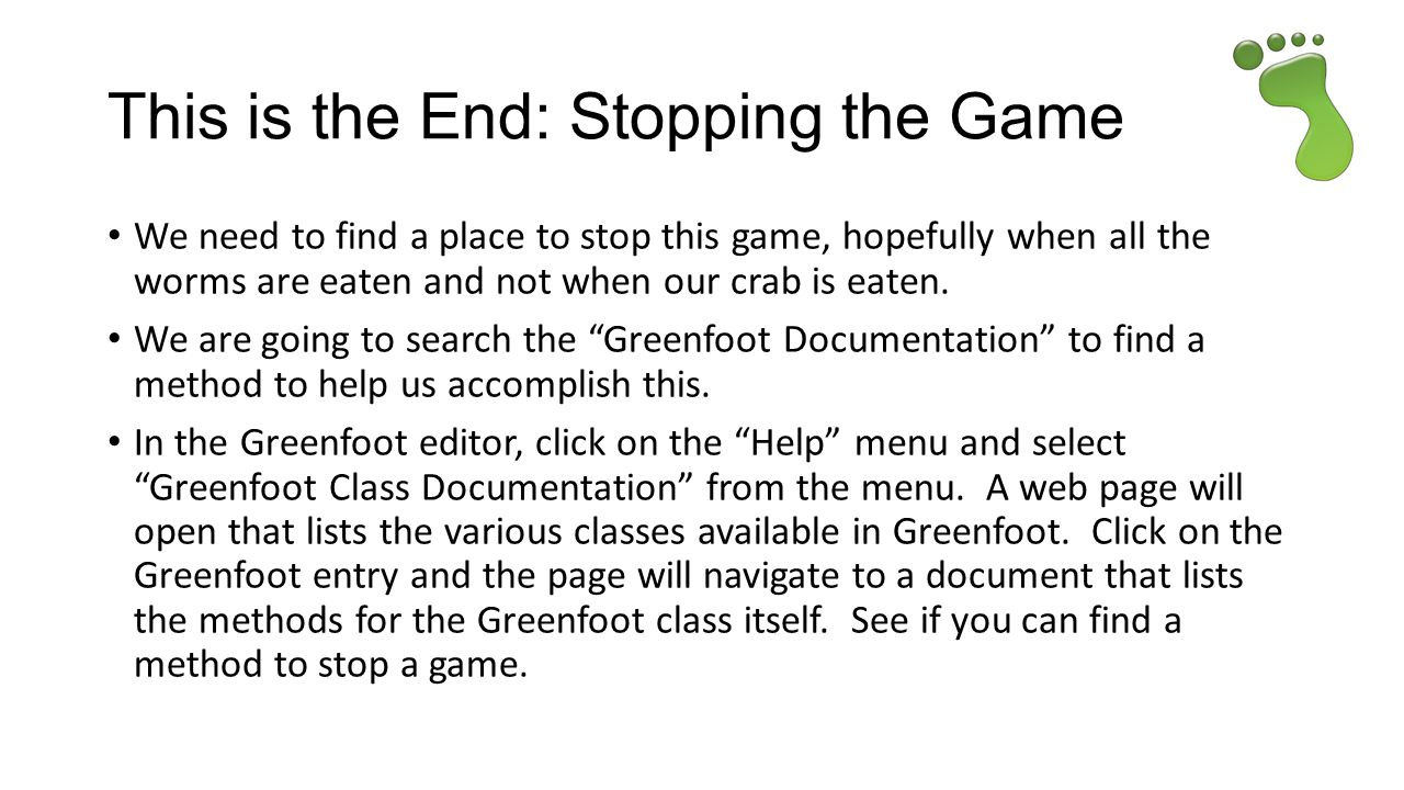 This is the End: Stopping the Game