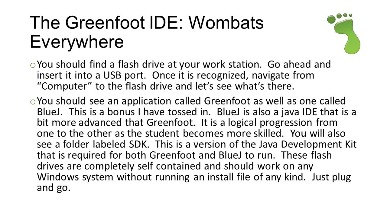 The Greenfoot IDE: Wombats Everywhere