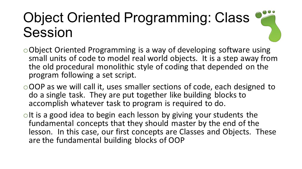Object Oriented Programming: Class In Session
