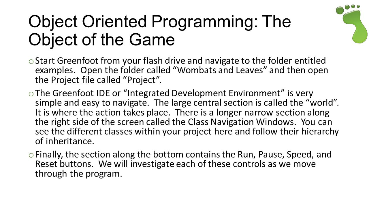 Object Oriented Programming: The Object of the Game
