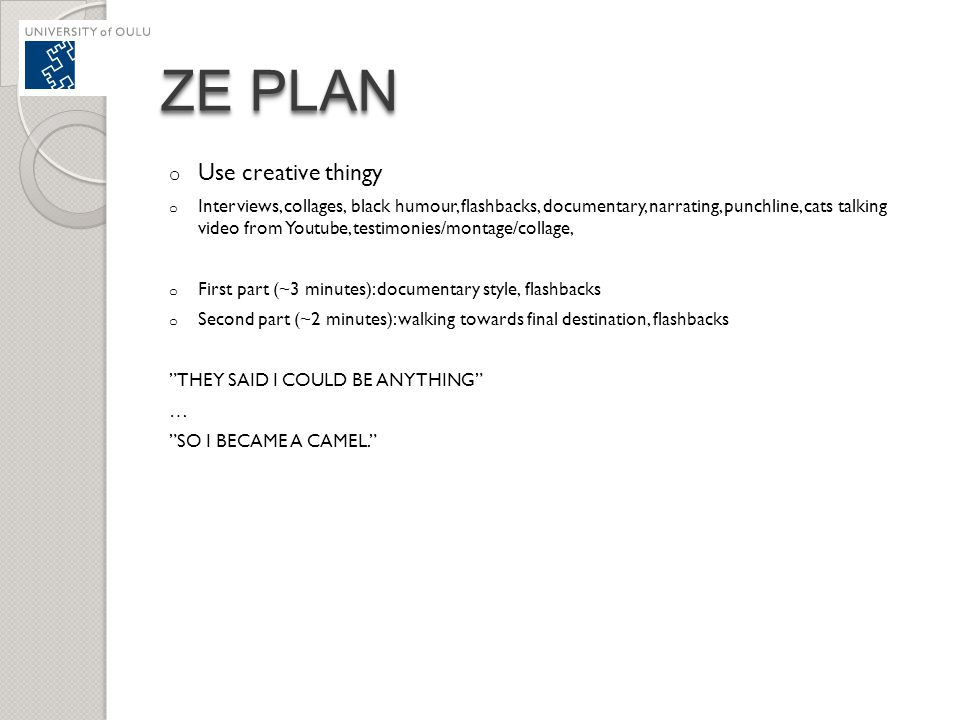 ZE PLAN Use creative thingy