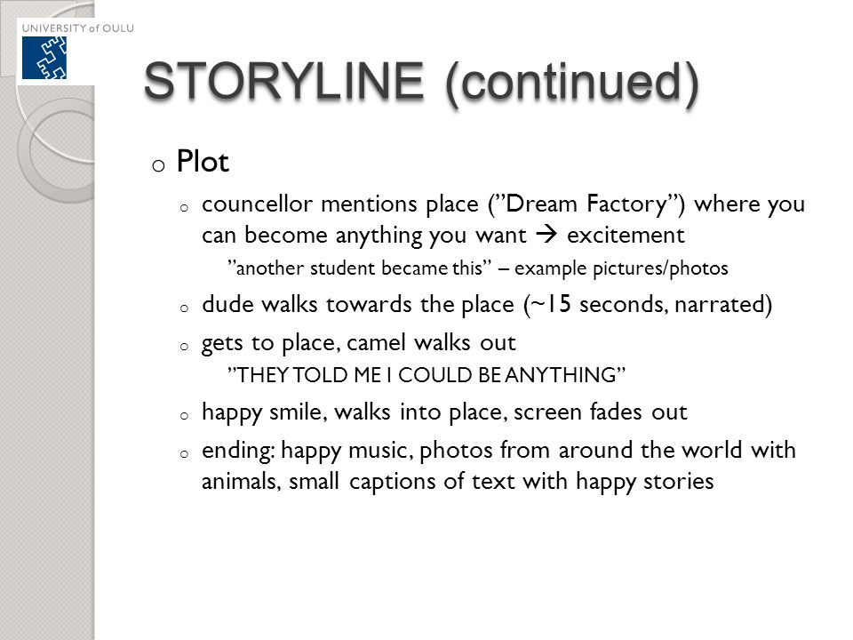 STORYLINE (continued)
