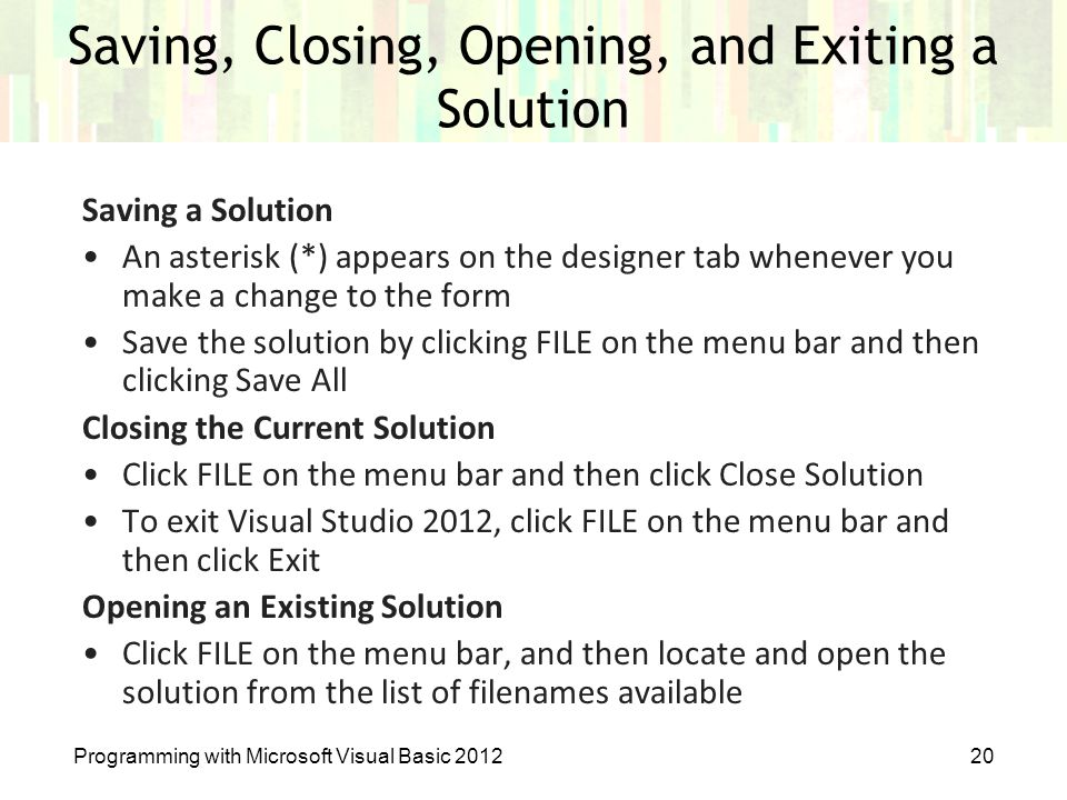 Saving, Closing, Opening, and Exiting a Solution