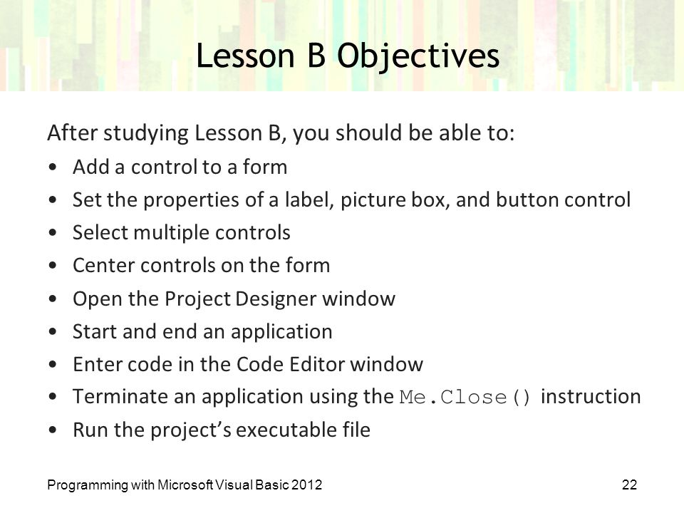 Lesson B Objectives After studying Lesson B, you should be able to: