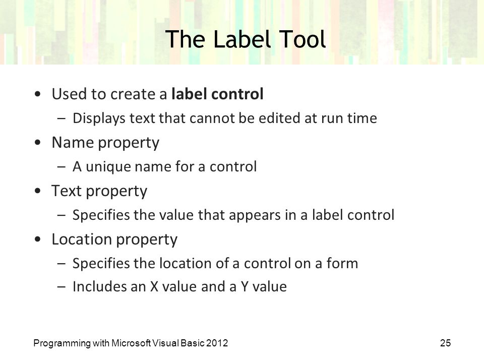 The Label Tool Used to create a label control Name property