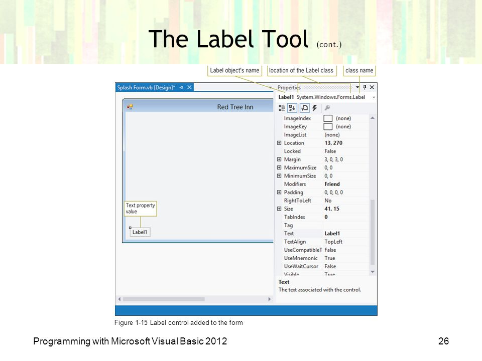 Figure 1-15 Label control added to the form