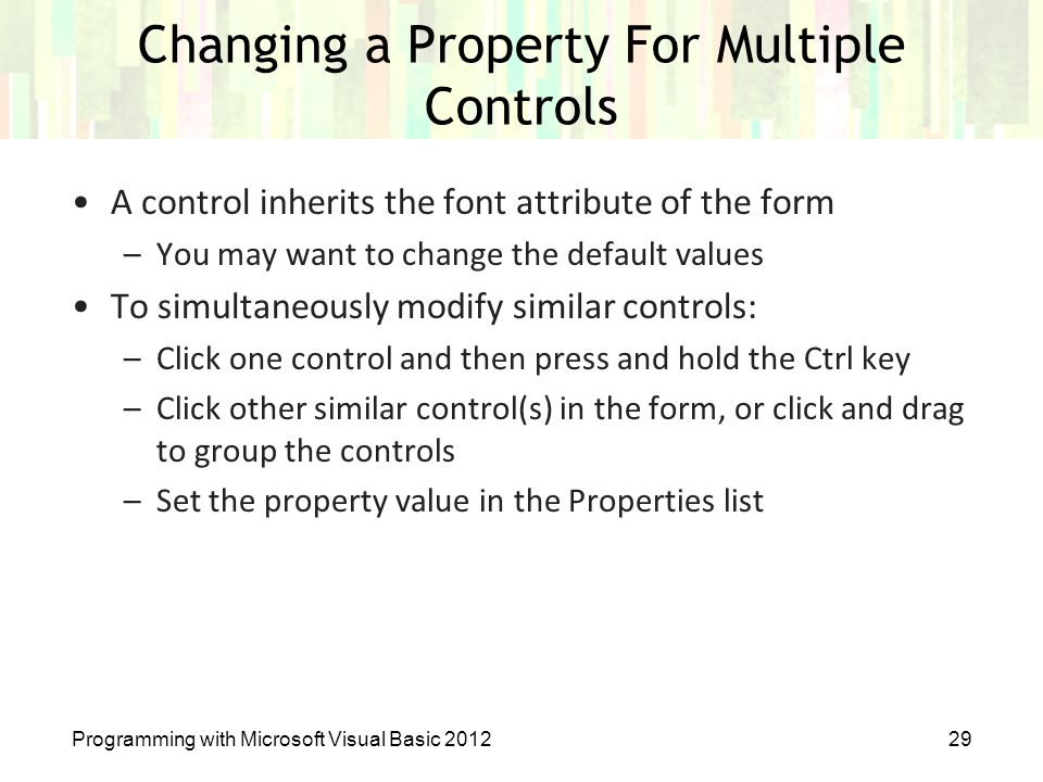 Changing a Property For Multiple Controls