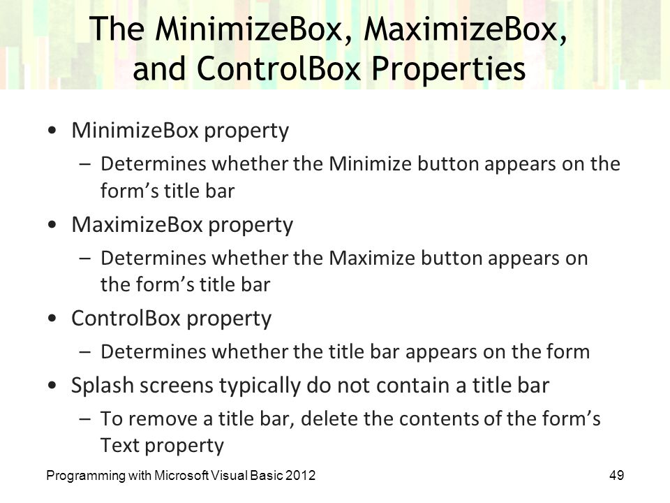 The MinimizeBox, MaximizeBox, and ControlBox Properties