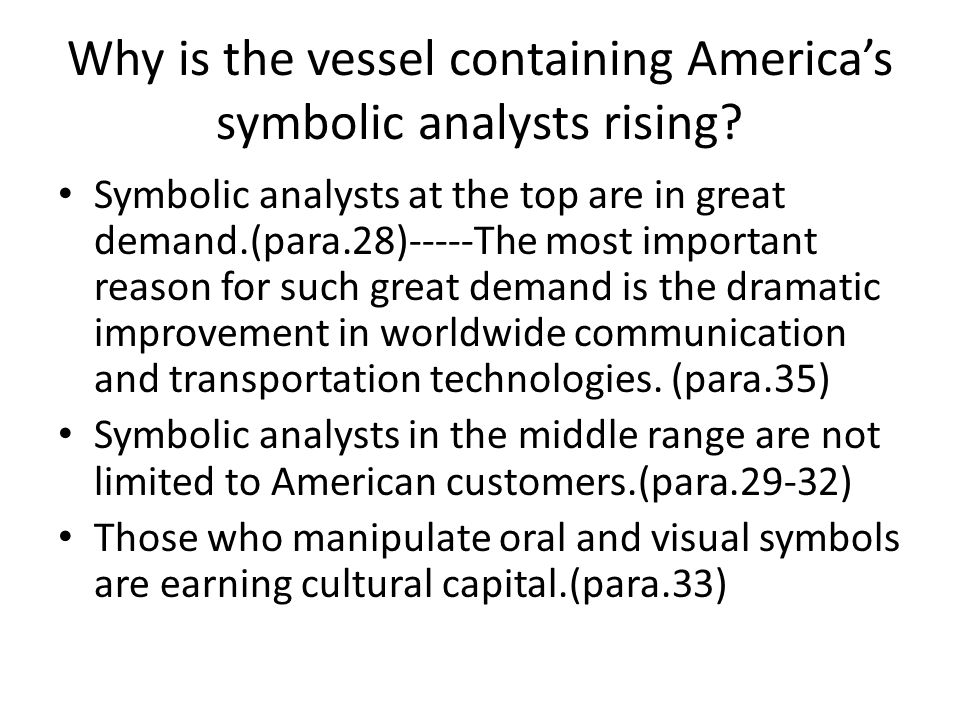 Why is the vessel containing America's symbolic analysts rising