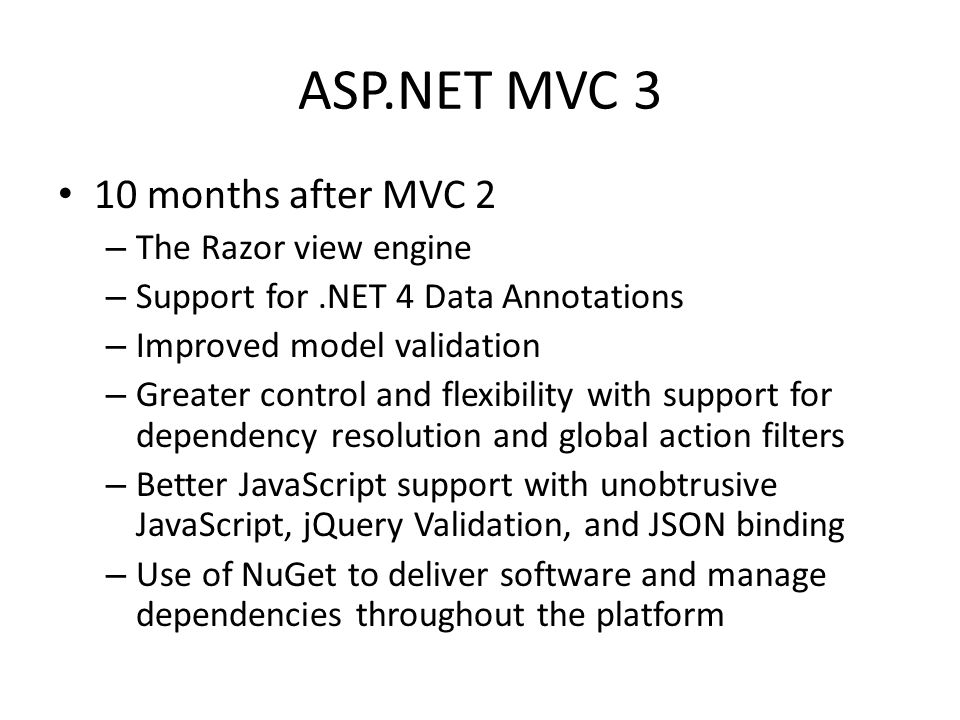 ASP.NET MVC 3 10 months after MVC 2 The Razor view engine