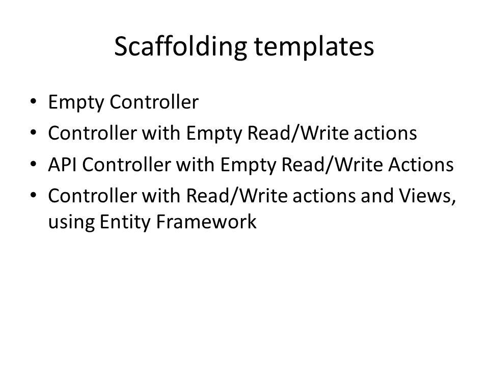 Scaffolding templates