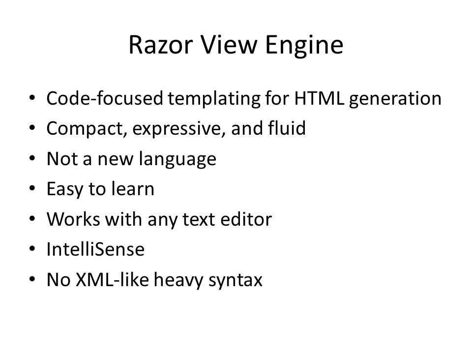 Razor View Engine Code-focused templating for HTML generation