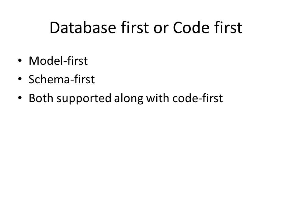 Database first or Code first