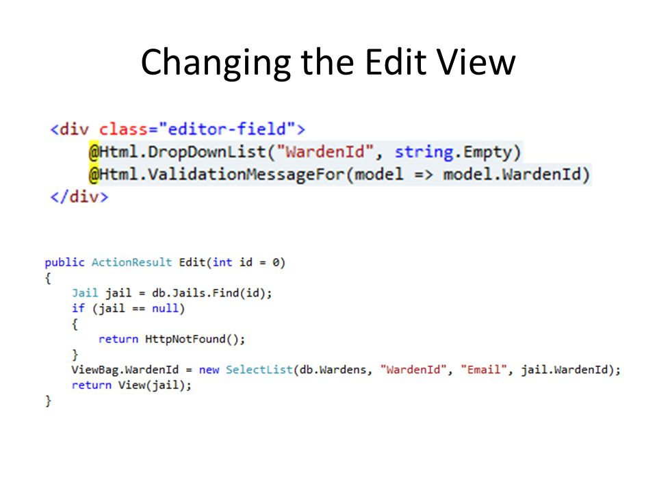 Changing the Edit View