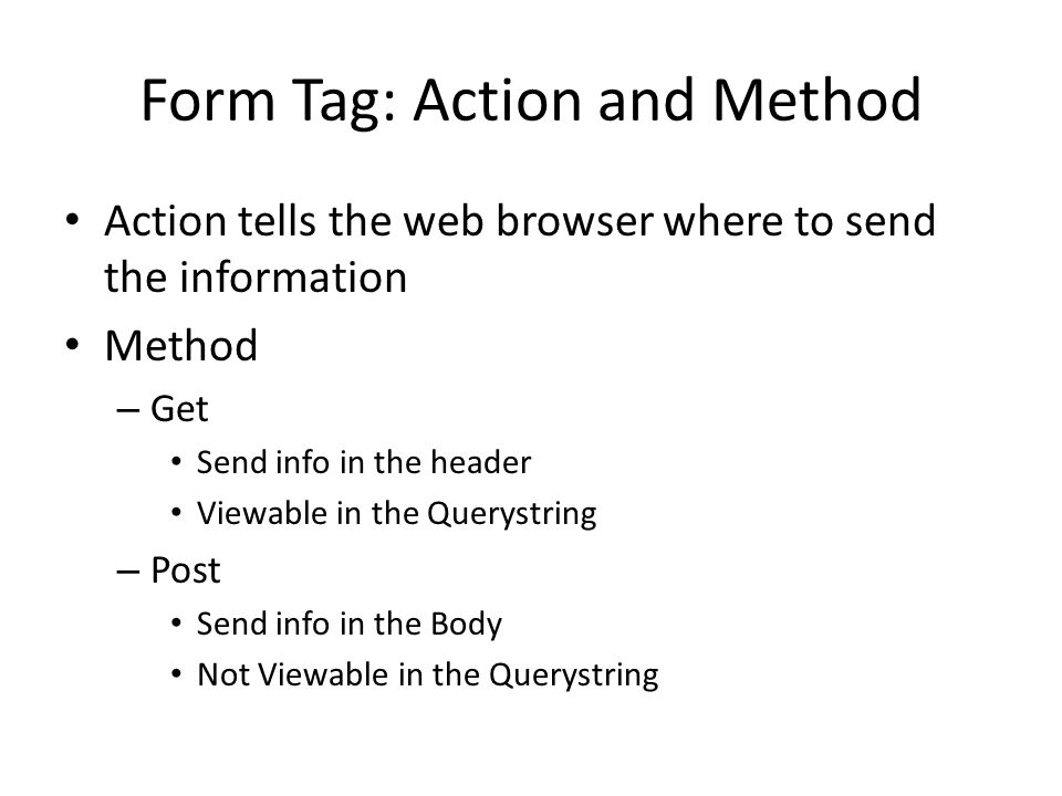 Form Tag: Action and Method