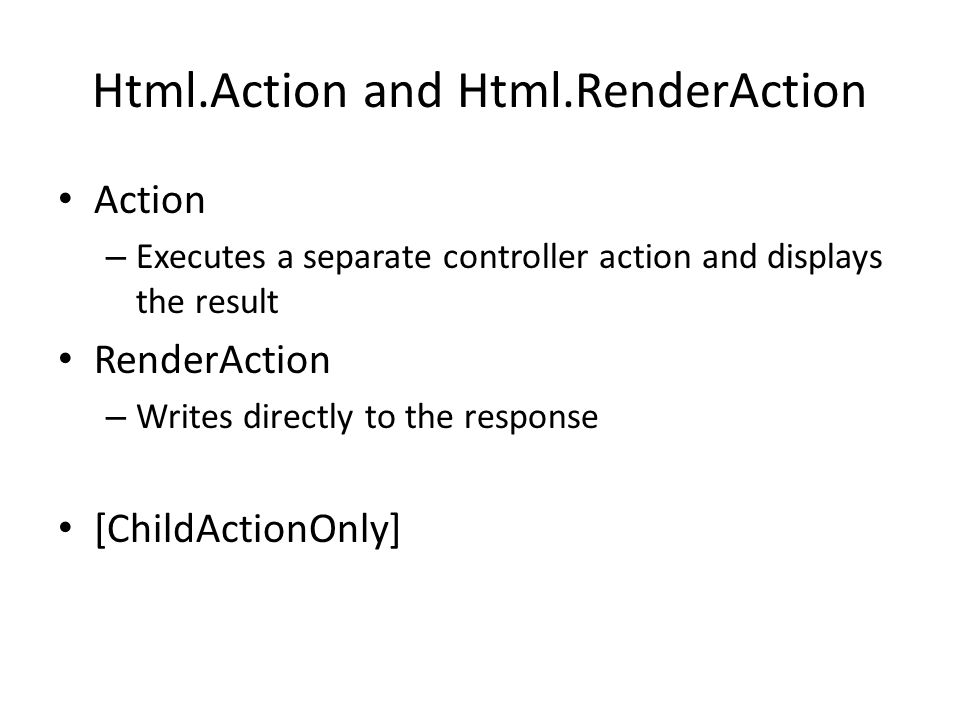 Html.Action and Html.RenderAction