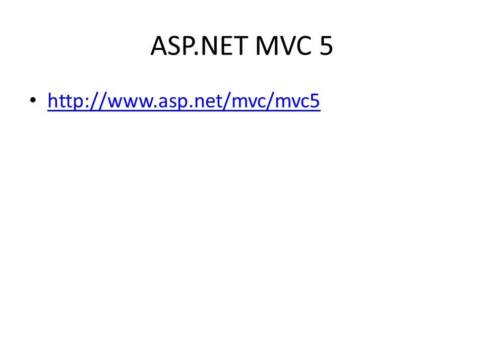 ASP.NET MVC 5 http://www.asp.net/mvc/mvc5