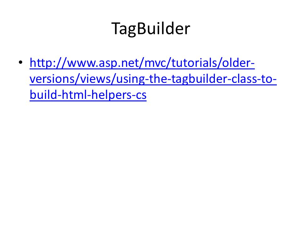 TagBuilder http://www.asp.net/mvc/tutorials/older-versions/views/using-the-tagbuilder-class-to-build-html-helpers-cs.
