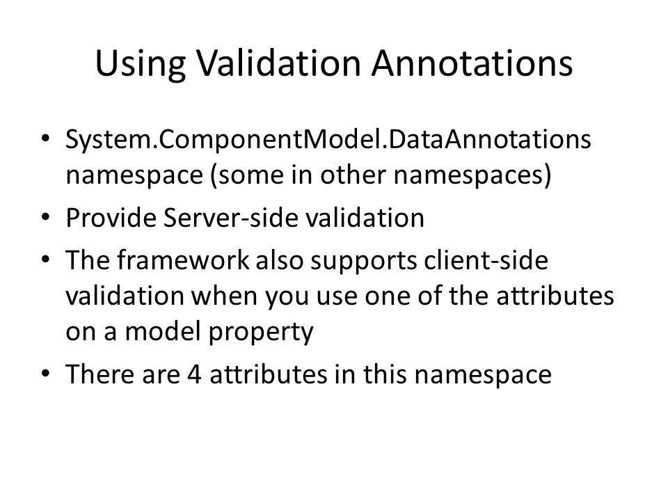 Using Validation Annotations