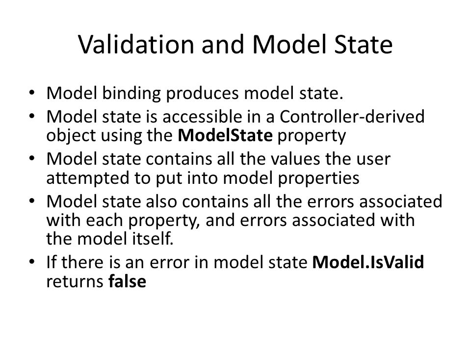 Validation and Model State