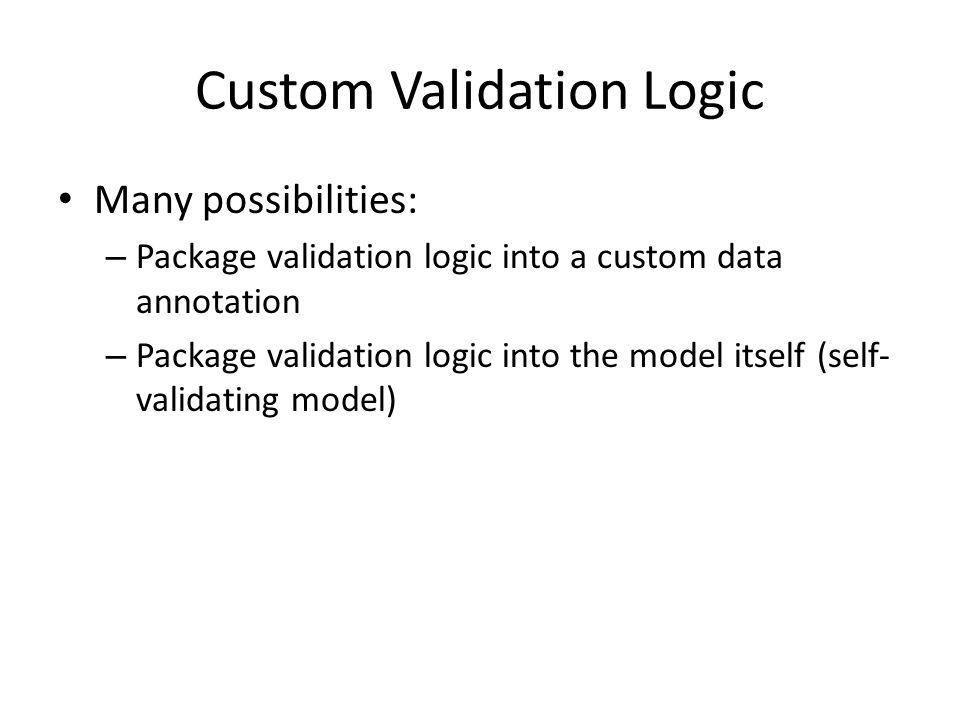 Custom Validation Logic