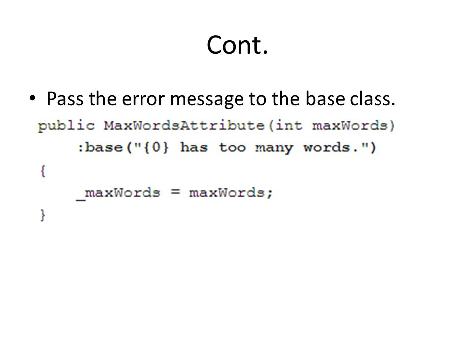 Cont. Pass the error message to the base class.