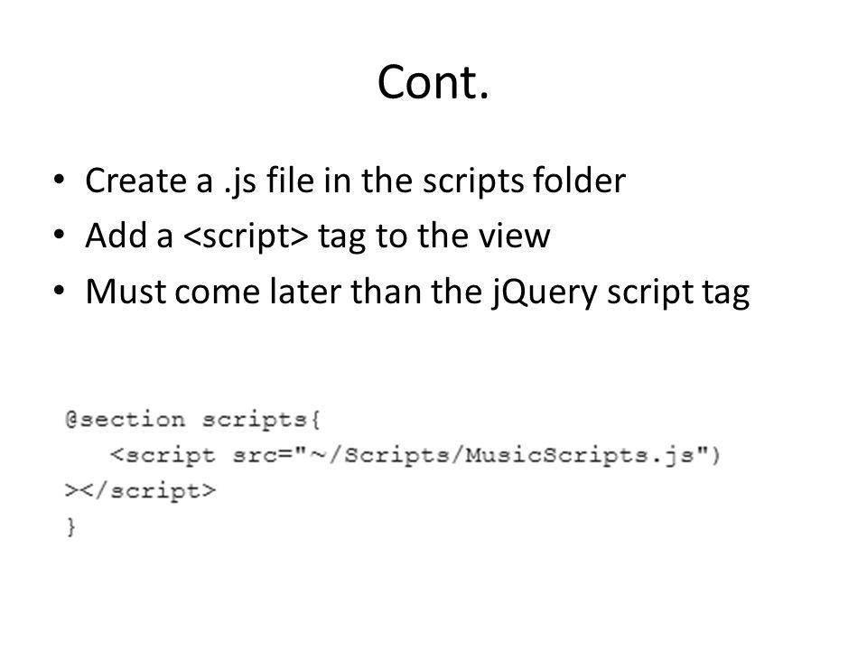 Cont. Create a .js file in the scripts folder