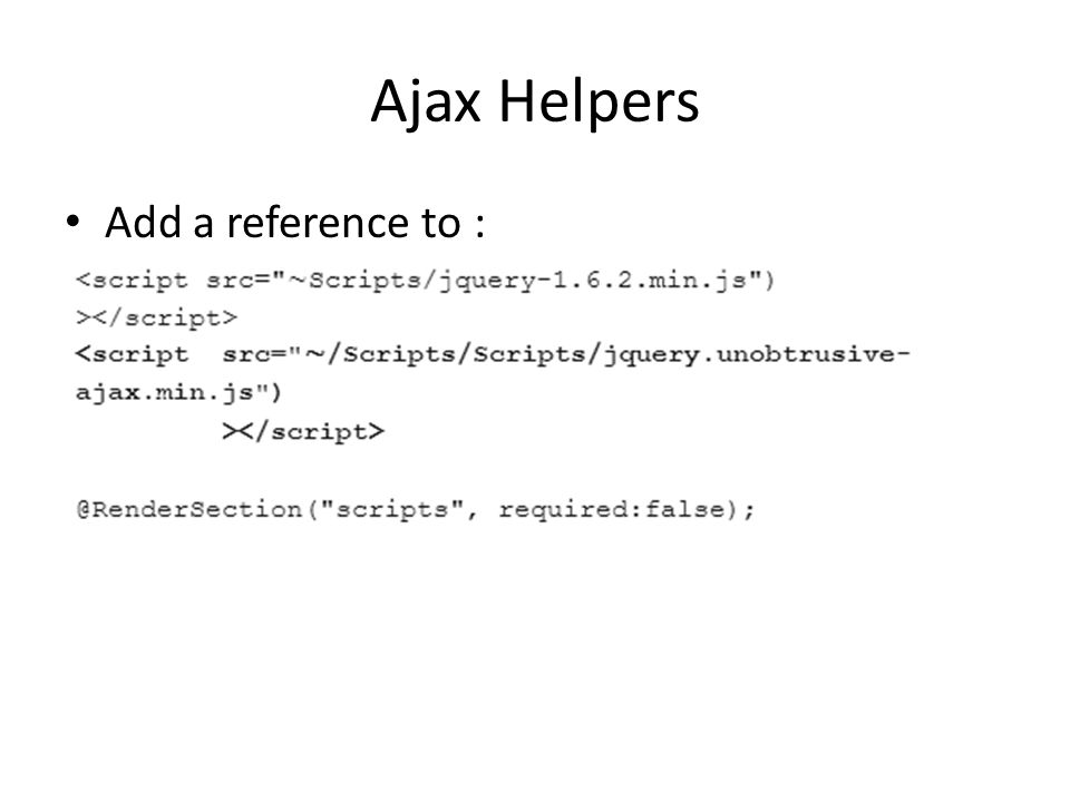 Ajax Helpers Add a reference to :