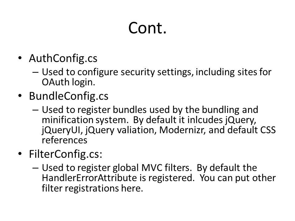 Cont. AuthConfig.cs BundleConfig.cs FilterConfig.cs: