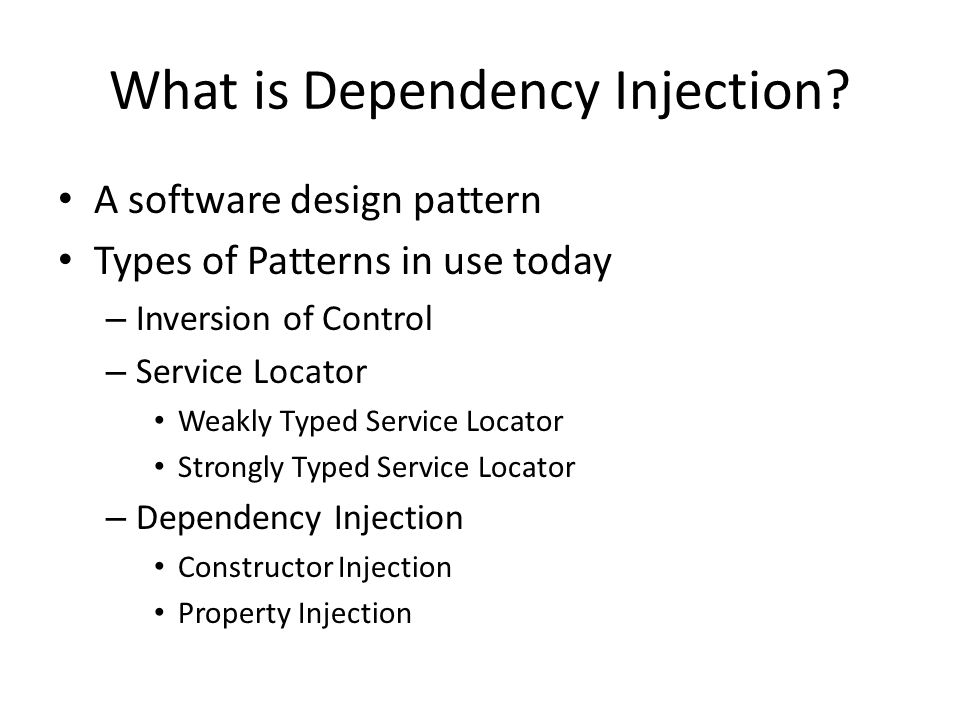 What is Dependency Injection