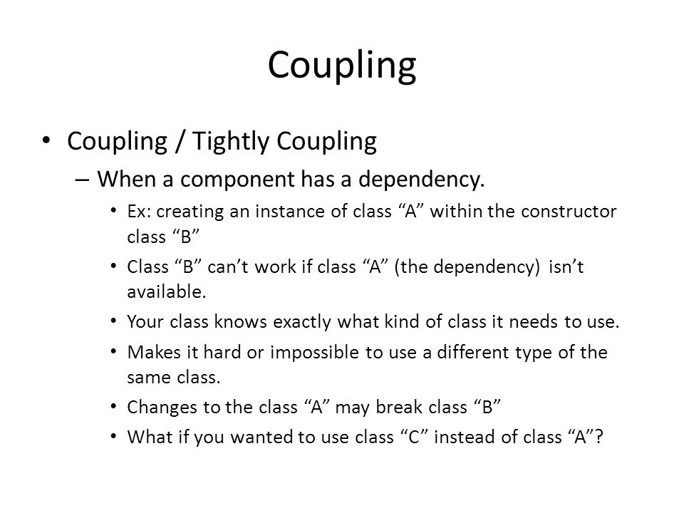 Coupling Coupling / Tightly Coupling