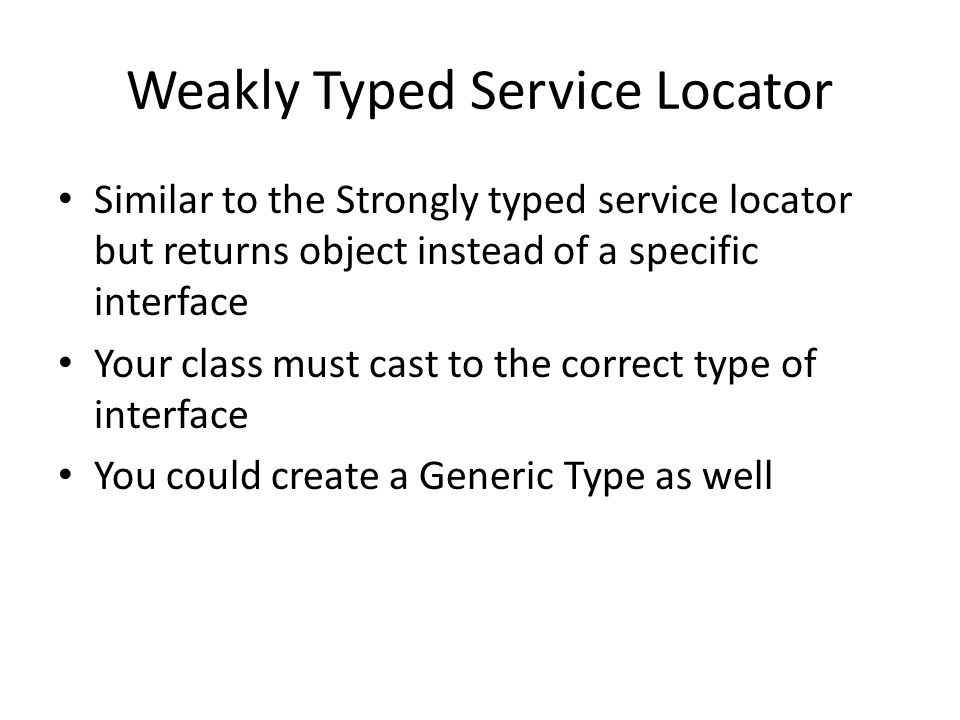 Weakly Typed Service Locator