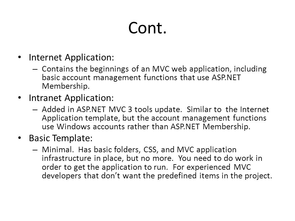 Cont. Internet Application: Intranet Application: Basic Template: