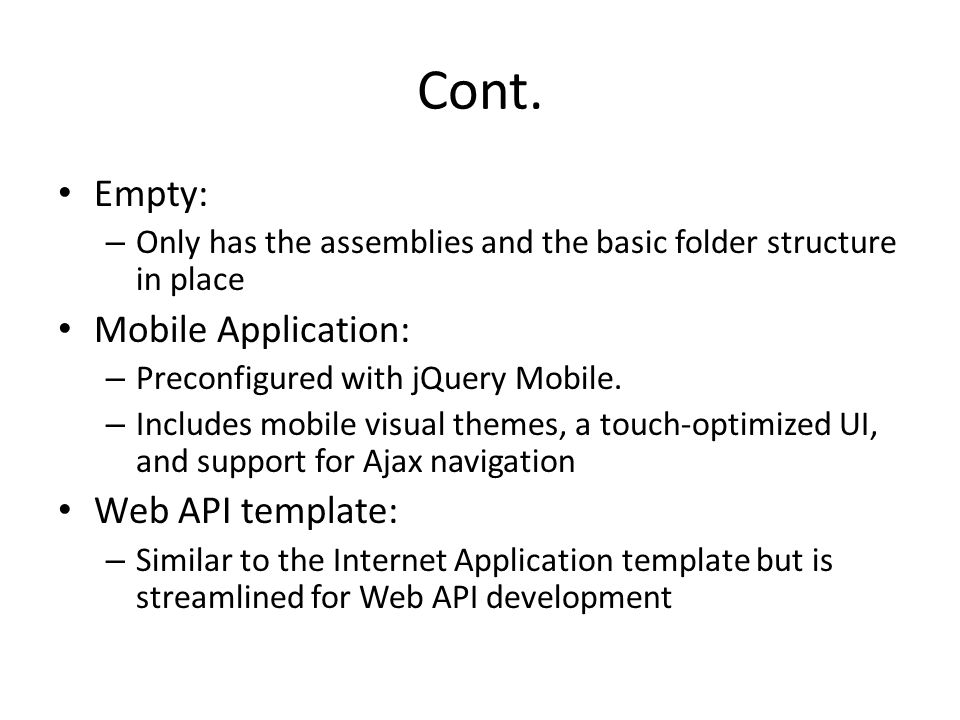 Cont. Empty: Mobile Application: Web API template: