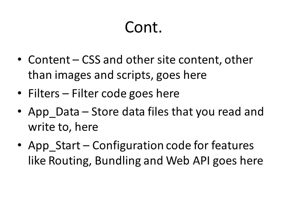 Cont. Content – CSS and other site content, other than images and scripts, goes here. Filters – Filter code goes here.