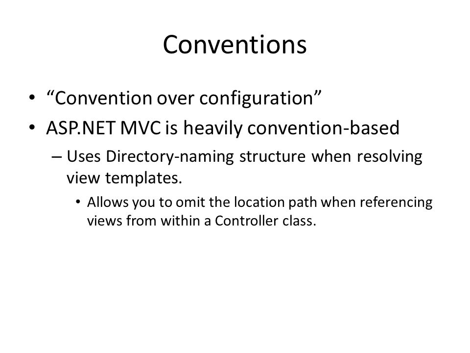 Conventions Convention over configuration