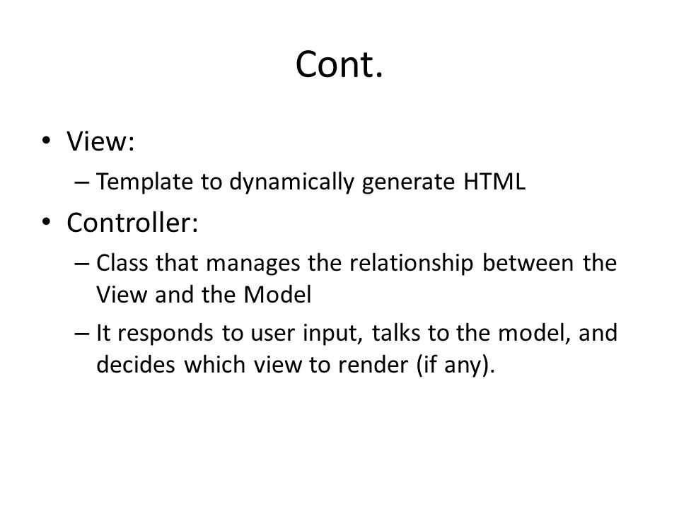 Cont. View: Controller: Template to dynamically generate HTML