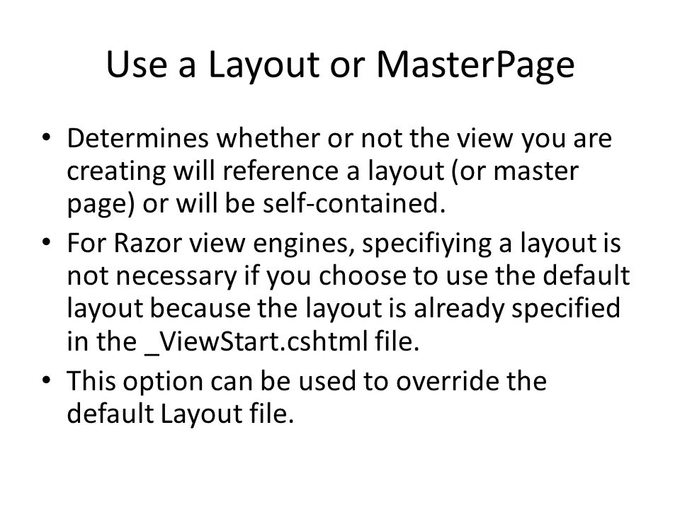 Use a Layout or MasterPage