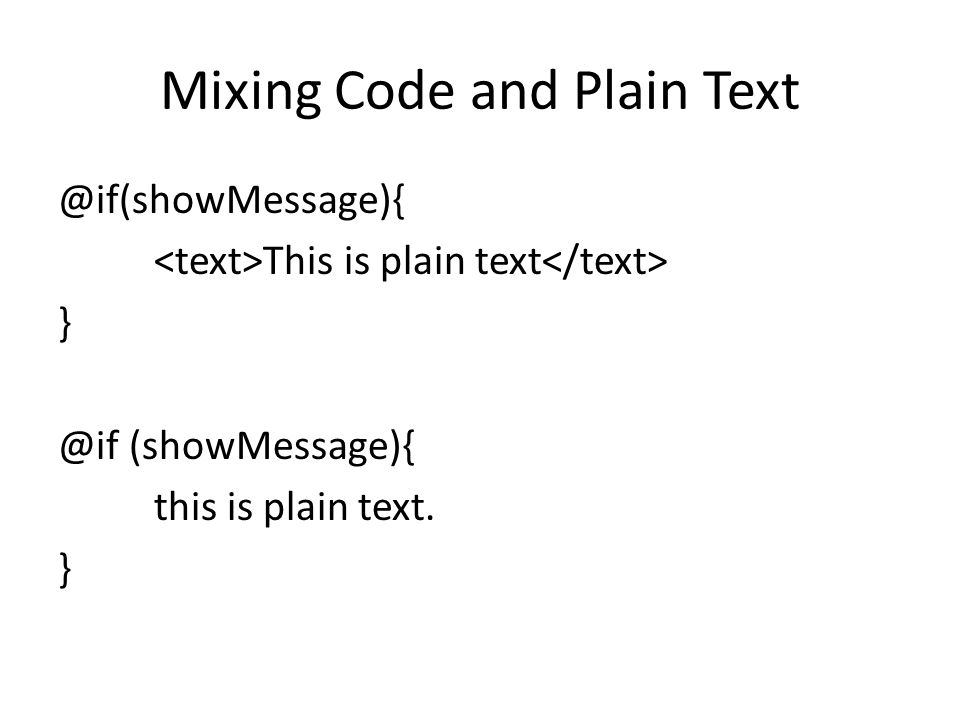 Mixing Code and Plain Text