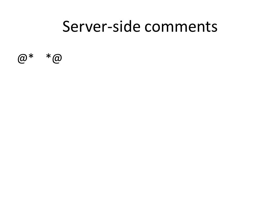 Server-side comments @* *@