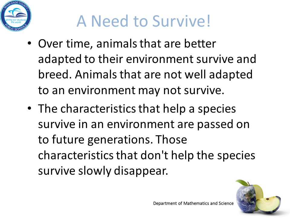 A Need to Survive!