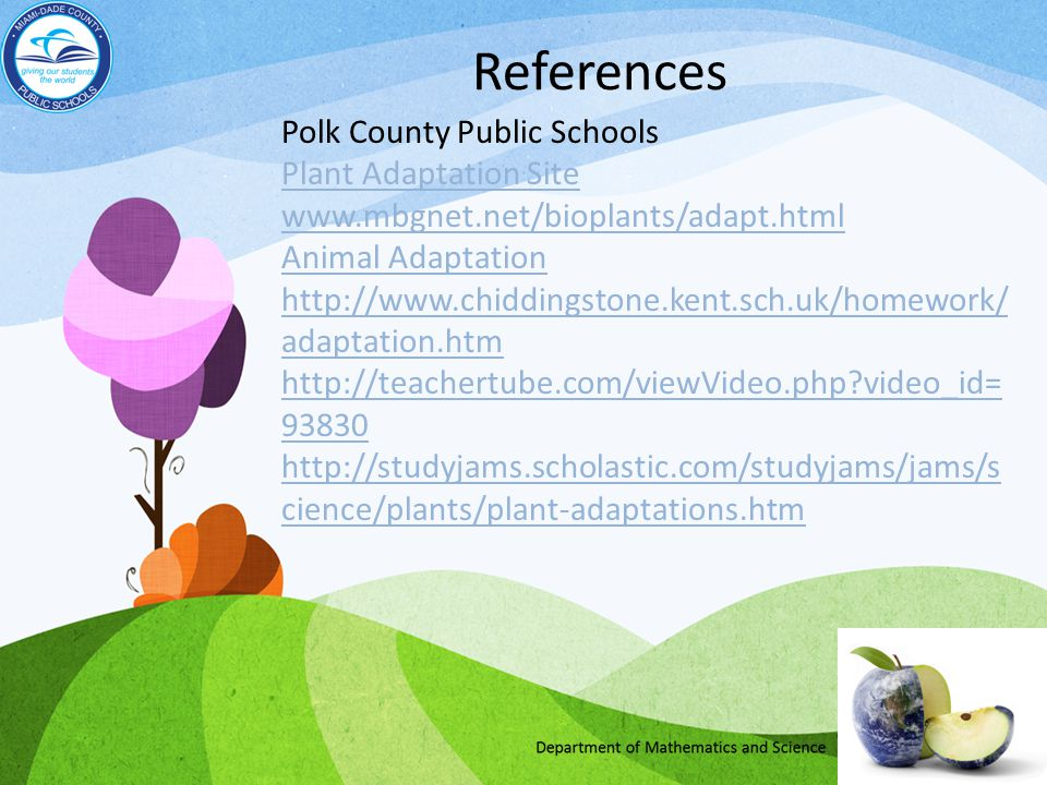 References Polk County Public Schools Plant Adaptation Site