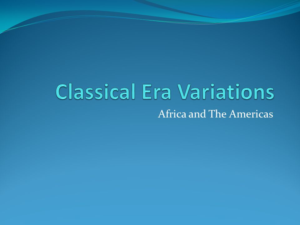Classical Era Variations