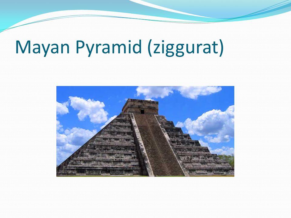 Mayan Pyramid (ziggurat)