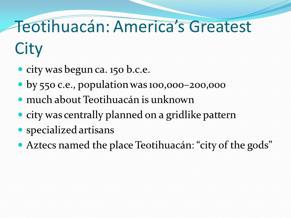 Teotihuacán: America's Greatest City